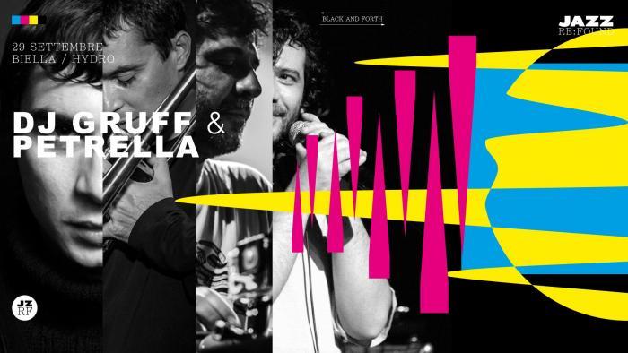 Dj Gruff & Gianluca Petrella